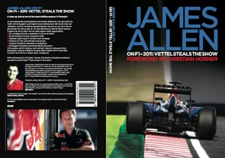 Vettel Steals the Show (James Allen on F1, #2011)
