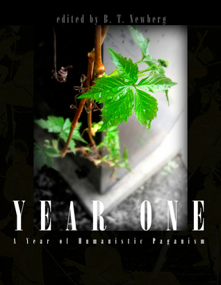 Year One: A Year of Humanistic Paganism