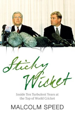 Sticky Wicket by Malcolm Speed