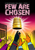 Few Are Chosen (K'Barthan Trilogy, #1)