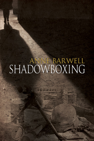 Shadowboxing by Anne Barwell