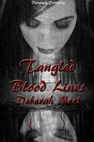 Tangled Blood Lines (Tangled Legacy, #1)