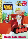 Muck Gets Stuck: Bob the Builder