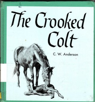 The Crooked Colt by C.W. Anderson