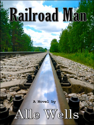 Railroad Man by Alle Wells