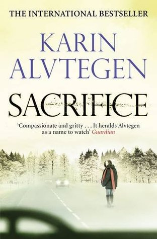 Sacrifice by Karin Alvtegen