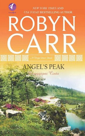 Angel's Peak - Menggapai Cinta by Robyn Carr