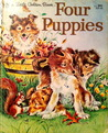Four Puppies (Little Little Golden Book)