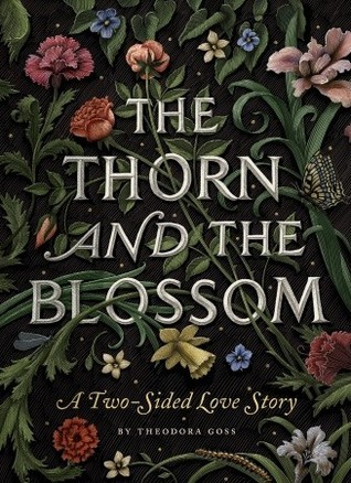 The Thorn and the Blossom by Theodora Goss