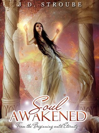 Soul Awakened by J.D. Stroube