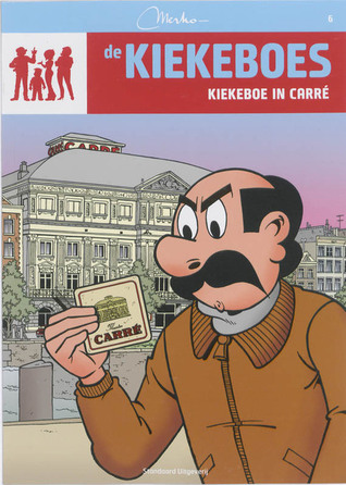 Kiekeboe in Carré (De Kiekeboes, #6)