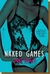 Naked Games (Hard to Get, #3)