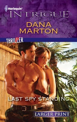 Last Spy Standing (Harlequin Intrigue (Larger Print))