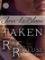 TAKEN : The Rake And The Recluse : Part Three