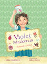 Violet Mackerel's Natural Habitat (Violet Mackerel, #3)