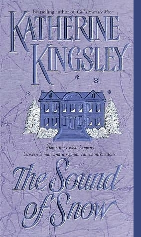 The Sound of Snow by Katherine Kingsley