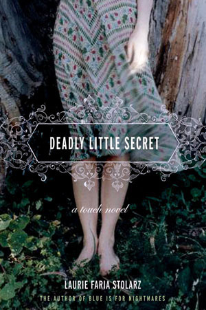 Deadly Little Secret by Laurie Faria Stolarz