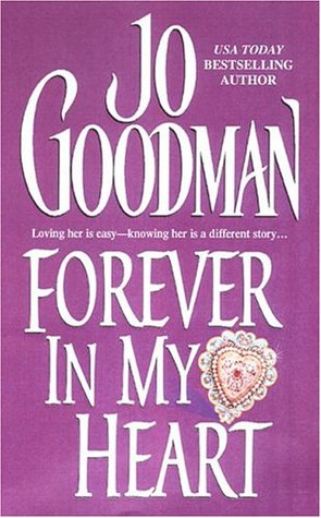 Forever In My Heart by Jo Goodman
