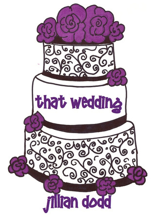 That Wedding by Jillian Dodd