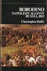 Borodino by Christopher Duffy