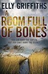 A Room Full of Bones (Ruth Galloway,#4).