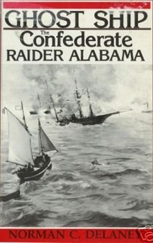 Ghost Ship: The Confederate Raider Alabama