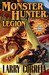 Monster Hunter Legion (MHI, #4)