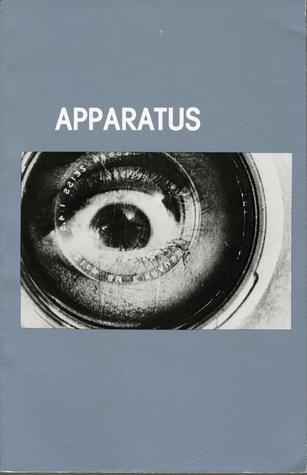 Apparatus, cinematographic apparatus: Selected writings