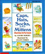 Caps, Hats, Socks, and Mittens by Louise Borden