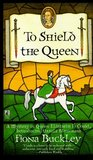 To Shield the Queen (Ursula Blanchard, #1)