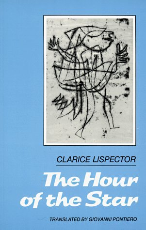 The Hour of the Star by Clarice Lispector
