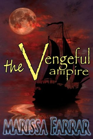 The Vengeful Vampire by Marissa Farrar