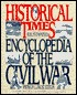 Historical Times Illustrated Encyclopedia of the Civil War