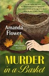 Murder in a Basket (India Hayes Mystery #2)
