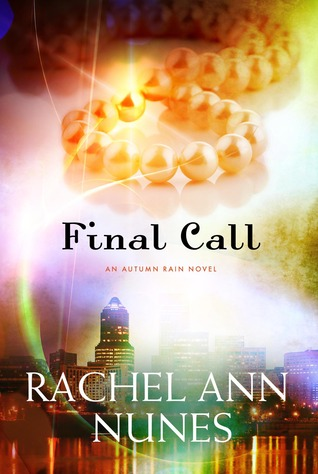 Final Call by Rachel Ann Nunes
