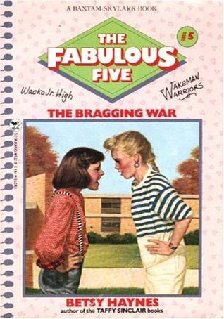 The Bragging War (Fabulous Five, #5)