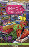 50% Off Murder (Good Buy Girl Mystery #1)