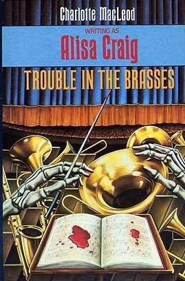 Trouble in the Brasses by Alisa Craig