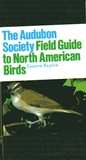 National Audubon Society Field Guide To North American Birds  E: Eastern Region   Revised Edition