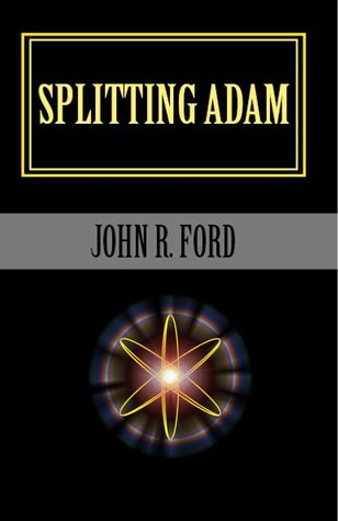Splitting Adam by John R. Ford