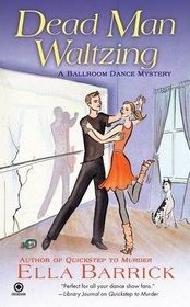 Dead Man Waltzing by Ella Barrick