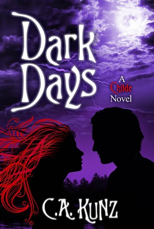 Dark Days by C.A. Kunz