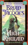 High Rhulain (Redwall, #18)