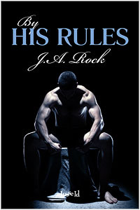 By His Rules by J.A. Rock
