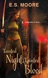 Tainted Night, Tainted Blood (Kat Redding, #2)