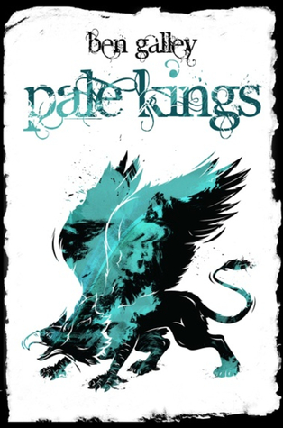 Pale Kings by Ben Galley