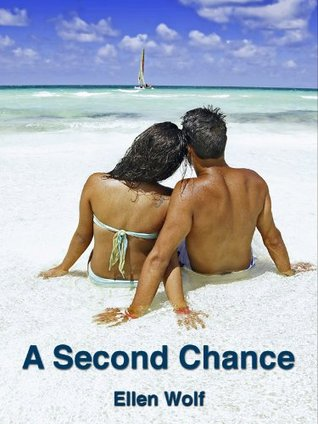 A Second Chance by Ellen Wolf