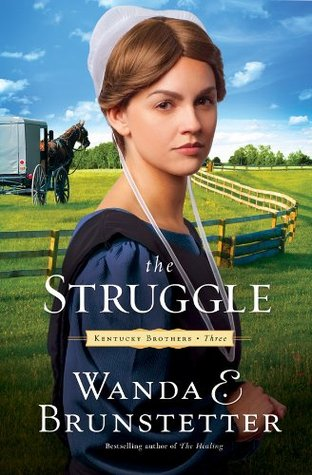 The Struggle by Wanda E. Brunstetter