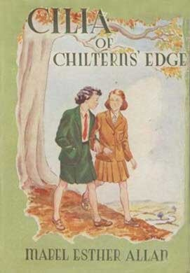 Cilia of Chiltern's Edge by Mabel Esther Allan