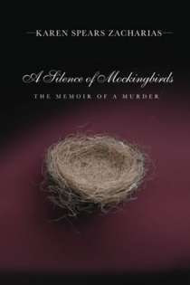 A Silence of Mockingbirds: The Memoir of a Murder